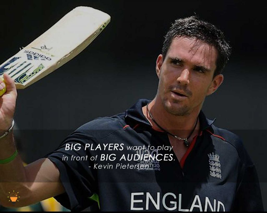Some Inspiring Quotes from Famous Cricketers of the World -KevinPietersen