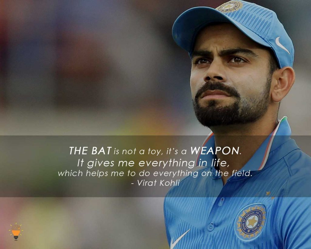 Some Inspiring Quotes from Famous Cricketers of the World -Virat Kohli