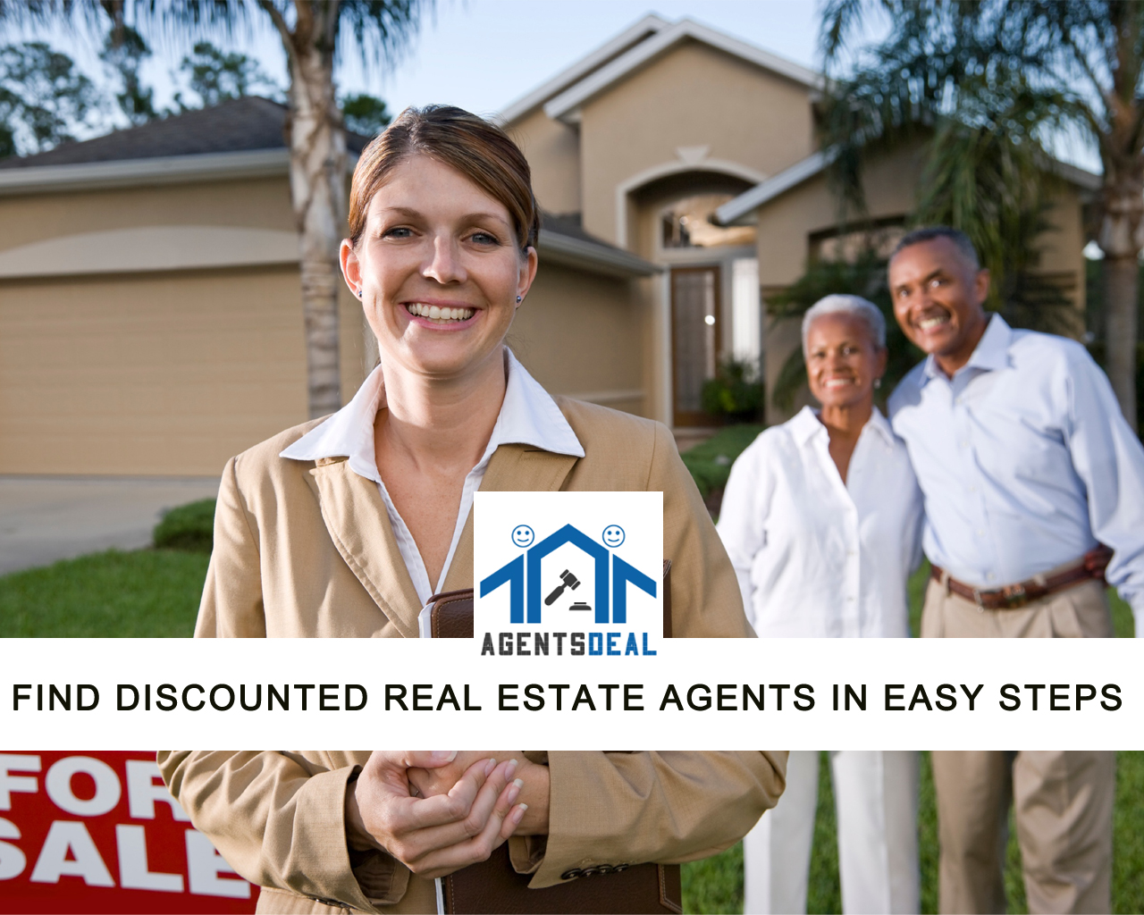 Find Discounted Real Estate Agents in 6 easy step